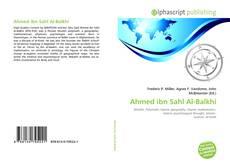 Couverture de Ahmed ibn Sahl Al-Balkhi