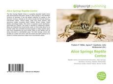 Обложка Alice Springs Reptile Centre