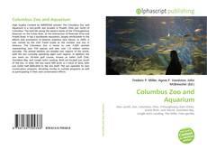 Couverture de Columbus Zoo and Aquarium