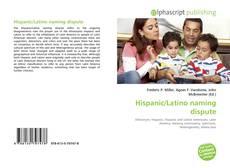 Bookcover of Hispanic/Latino naming dispute