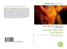 Bookcover of Elevation 2001: Live from Boston