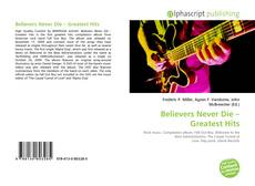 Buchcover von Believers Never Die – Greatest Hits