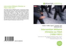 Copertina di Intervention Militaire Chinoise au Tibet (1950-1951)