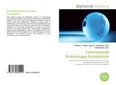 Bookcover of Communauté Économique Européenne