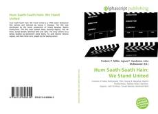 Couverture de Hum Saath-Saath Hain: We Stand United