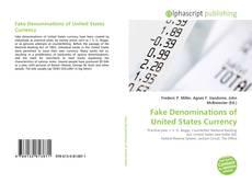 Fake Denominations of United States Currency kitap kapağı