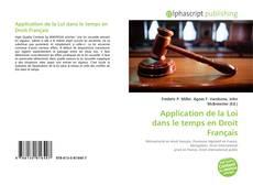 Capa do livro de Application de la Loi dans le temps en Droit Français
