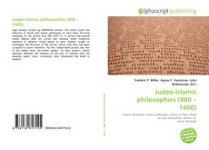 Bookcover of Judeo-Islamic philosophies (800 – 1400)