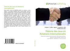 Bookcover of Théorie des Jeux en Relations Internationales