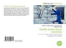 Bookcover of Conflits Gaziers Russo-Ukrainiens