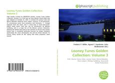 Bookcover of Looney Tunes Golden Collection: Volume 3