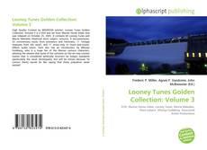 Buchcover von Looney Tunes Golden Collection: Volume 3