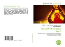 Copertina di Disciple whom Jesus loved