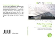 Bookcover of Antarctica cooling controversy