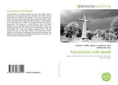 Portada del libro de Fascination with death