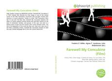 Bookcover of Farewell My Concubine (Film)