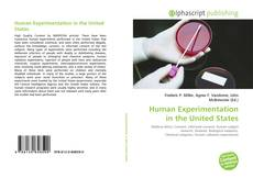 Borítókép a  Human Experimentation in the United States - hoz