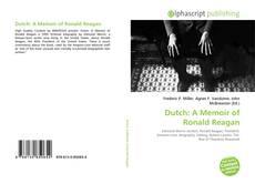 Bookcover of Dutch: A Memoir of Ronald Reagan