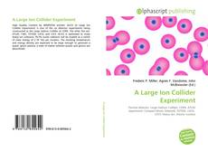 Bookcover of A Large Ion Collider Experiment