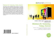 Обложка Motown 25: Yesterday, Today, Forever
