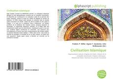 Bookcover of Civilisation Islamique