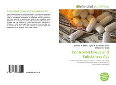 Bookcover of Controlled Drugs and Substances Act