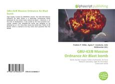 Bookcover of GBU-43/B Massive Ordnance Air Blast bomb