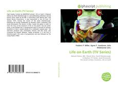 Bookcover of Life on Earth (TV Series)