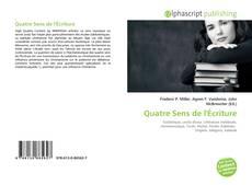 Bookcover of Quatre Sens de l'Écriture