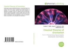 Couverture de Classical Theories of Gravitation