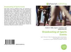 Bookcover of Broadcasting of Sports Events