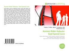 Bookcover of Kamen Rider Kabuto: God Speed Love