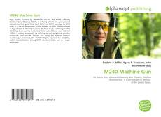 Borítókép a  M240 Machine Gun - hoz