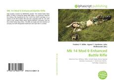 Portada del libro de Mk 14 Mod 0 Enhanced Battle Rifle