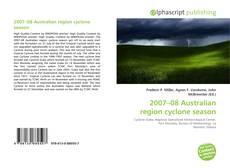 Bookcover of 2007–08 Australian region cyclone season