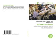 Bookcover of Accident du Travail