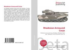 Bookcover of Rhodesian Armoured Corps