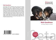 Bookcover of Rob Gaudreau