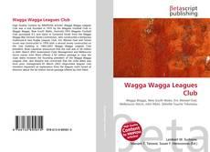 Bookcover of Wagga Wagga Leagues Club