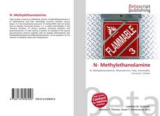 Bookcover of N- Methylethanolamine