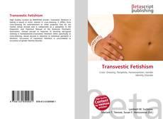 Обложка Transvestic Fetishism
