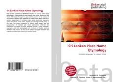 Borítókép a  Sri Lankan Place Name Etymology - hoz