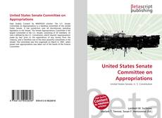 Bookcover of United States Senate Committee on Appropriations