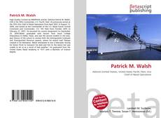 Bookcover of Patrick M. Walsh