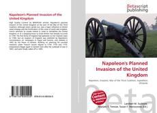 Bookcover of Napoleon's Planned Invasion of the United Kingdom