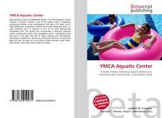 Bookcover of YMCA Aquatic Center