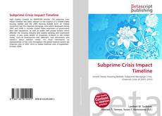 Bookcover of Subprime Crisis Impact Timeline