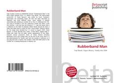 Bookcover of Rubberband Man