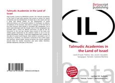 Bookcover of Talmudic Academies in the Land of Israel