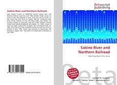 Bookcover of Sabine River and Northern Railroad